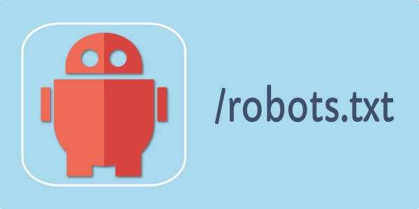 网站robots.txt文件详细写法和注意事项